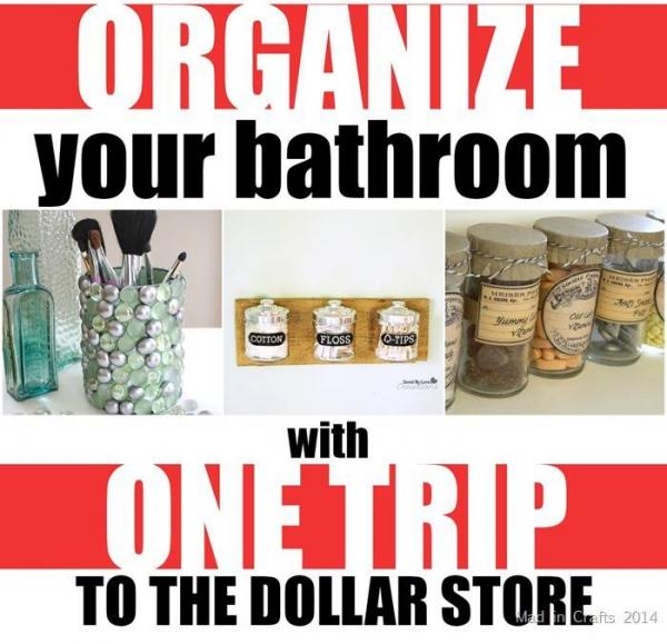 Bathroom Organization From The Dollar Store