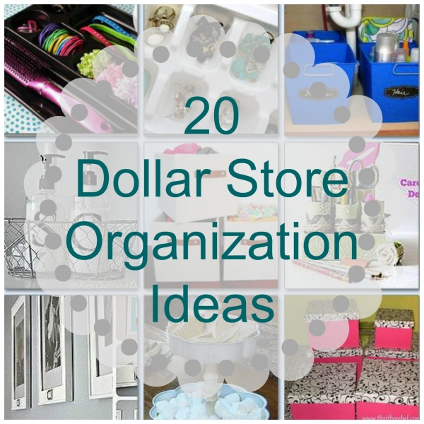 Organizing With Dollar Store Items: Dollar Store Organization Ideas