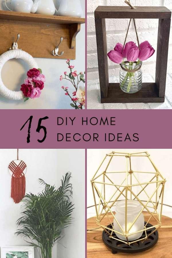 15 Diy Home Decor Items You Can Make Home And Garden
