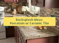 Backsplash Ideas: Porcelain or Ceramic Tile