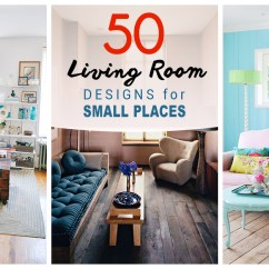 Interior Design Ideas For Small Living Rooms Decorate Large Room Wall 50 Best 2019