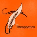 T-Theopoetics