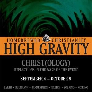 High Gravity Christology