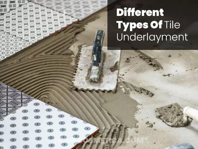 Different types of tile underlayment