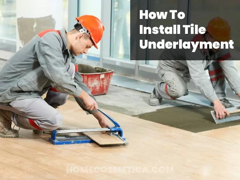 How to install tile underlayment