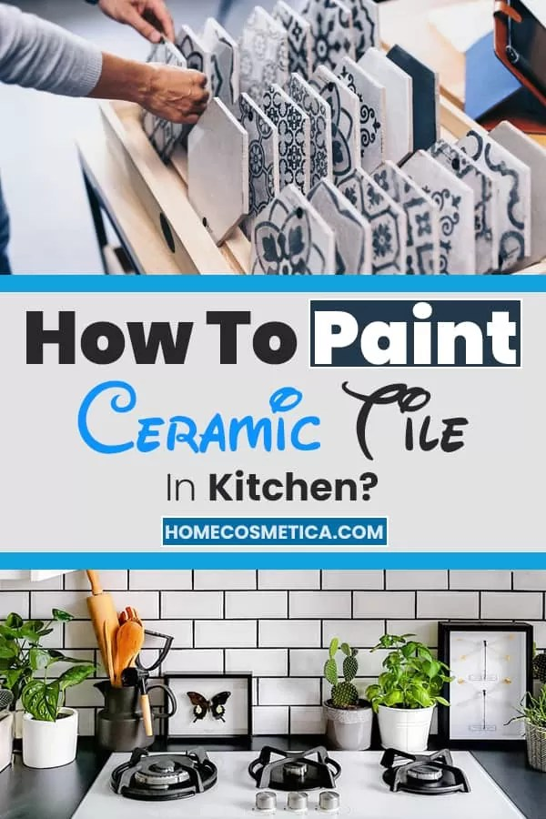 How to paint ceramic tiles in kitchen? Pinterest Pin