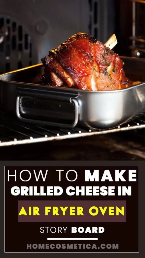 How to Make Grilled Cheese in Air Fryer Oven? Story Pin