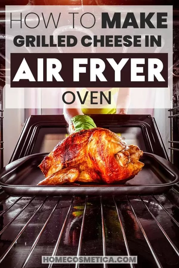 How to Make Grilled Cheese in Air Fryer Oven? Pinterest Pin