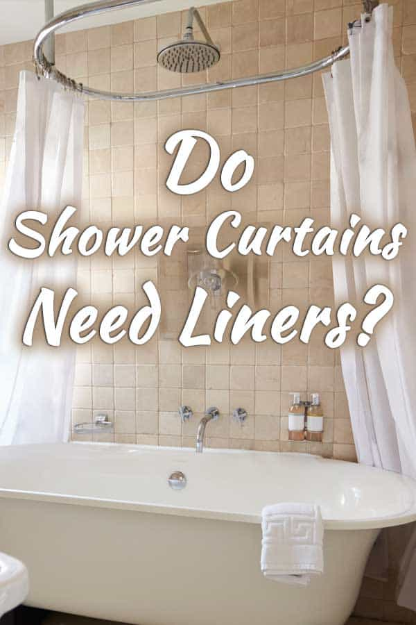 do shower curtains need liners home