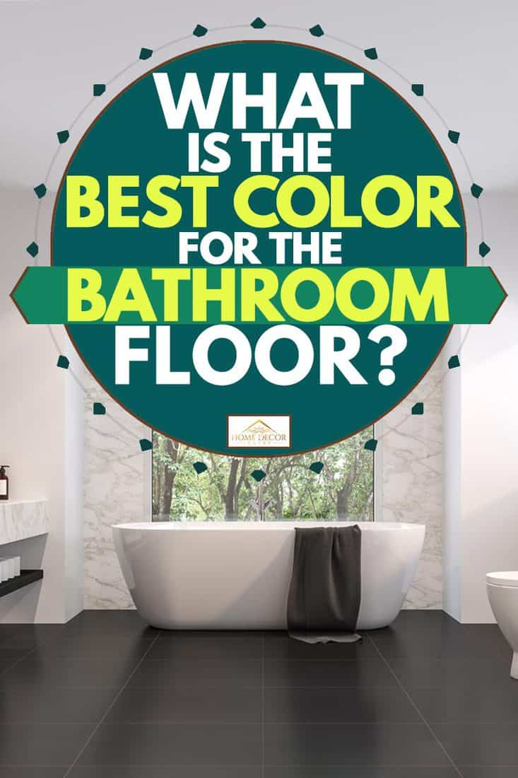 What Is The Best Color For The Bathroom Floor Home Decor Bliss