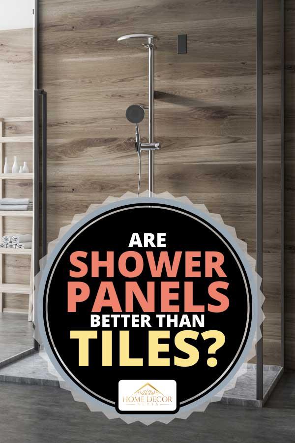 are shower panels better than tiles