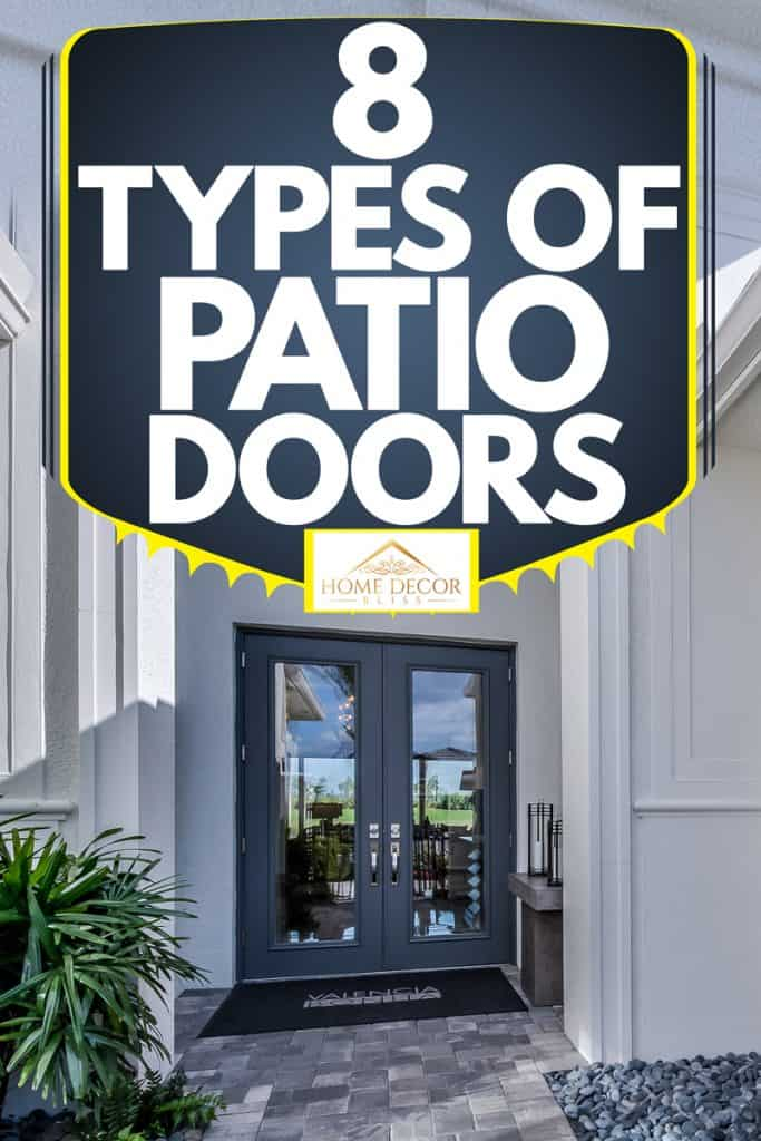 8 types of patio doors home decor bliss