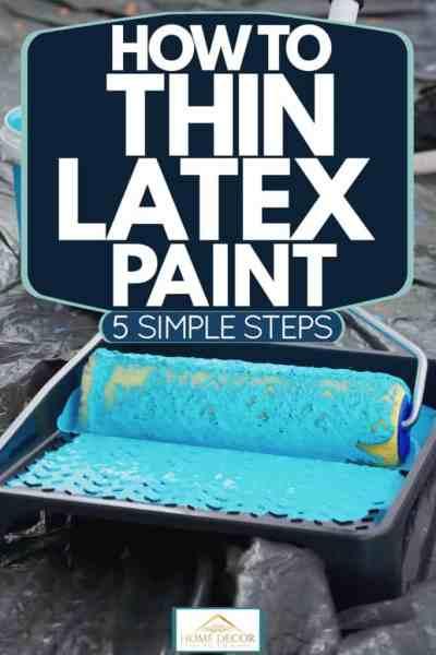 Lateksle karıştırılmış mavi boya ile boya tepsisine oklava yuvarlayan bir adam, Lateks Boya Nasıl İnce Yapılır [5 SIMPLE Steps]