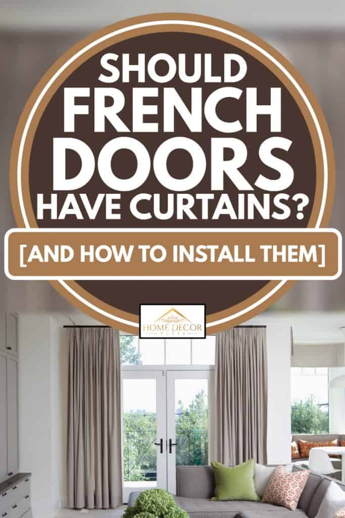 should french doors have curtains and