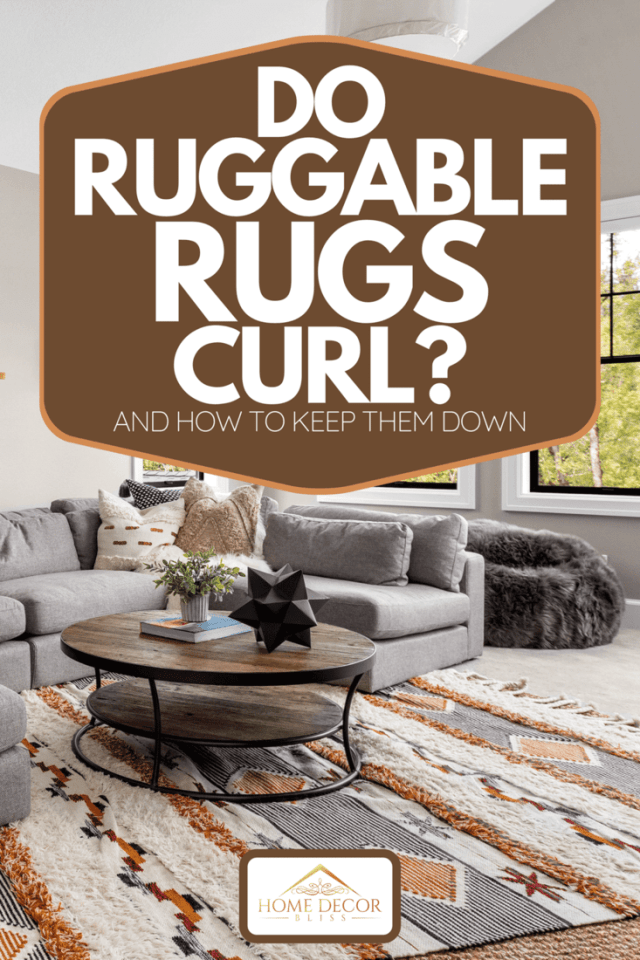 Do Ruggable Rugs Curl? [And How To Keep Them Down] - Home Decor Bliss