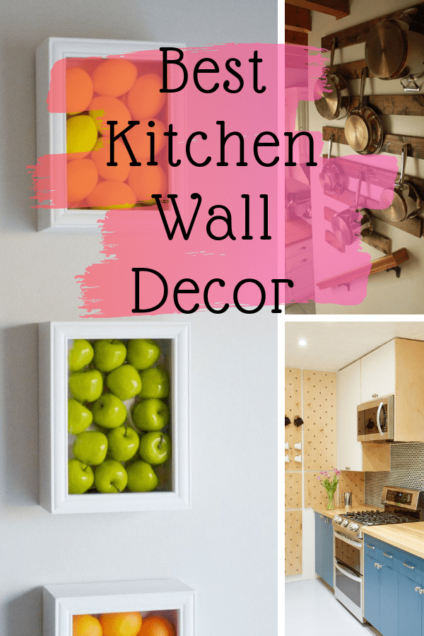 25 Intriguing Kitchen Wall Decor Ideas Redefine Your Space