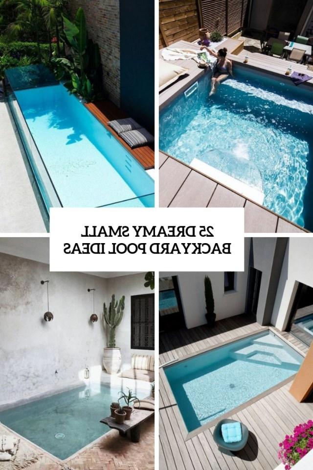 25 Dreamy Small Backyard Pool Ideas Shelterness