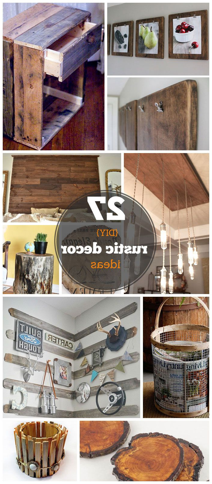 27 Diy Rustic Decor Ideas For The Home Diy Rustic Home