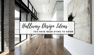 Entryway And Hallway Design Ideas That You Have Been Dying To Know