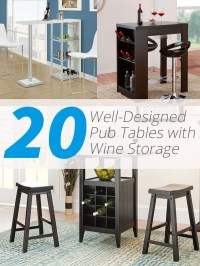 20 Well-Designed Pub Tables with Wine Storage | Home ...