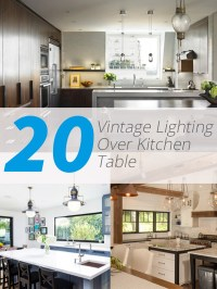 Home Design: 20 Charming Vintage Lighting Over Kitchen Table
