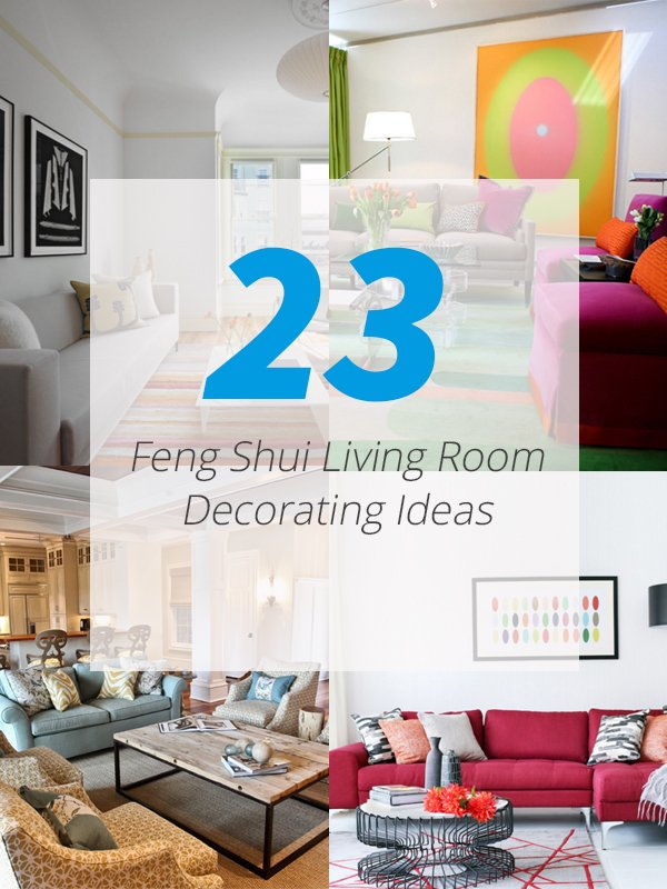 23 Feng Sui Living Room Decorating Ideas to Bring You Luck