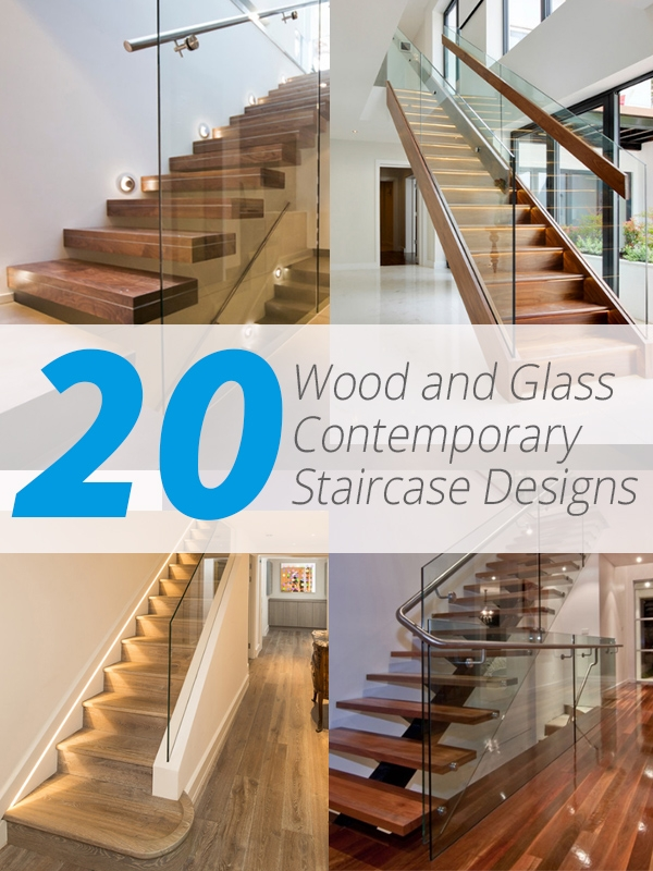 20 Wood And Glass Contemporary Staircase Designs Home Design Lover   Staircase Handrail Glass Designs   Crystal   Work   Steel   White Modern Glass   Stairs Side Grill