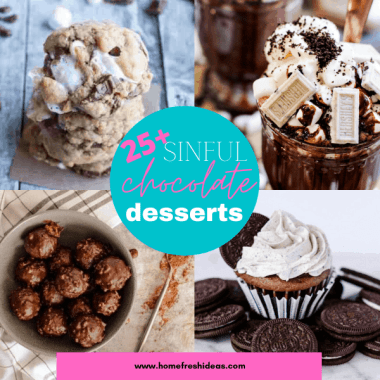 25+ Sinful Chocolate Desserts To Rock Your World - There is nothing more sinful than biting into one of these amazing Chocolate Desserts. They are going to please your chocolate craving and rock your world. #desserts #chocolate #delicious #easy #sinful #homefreshideas