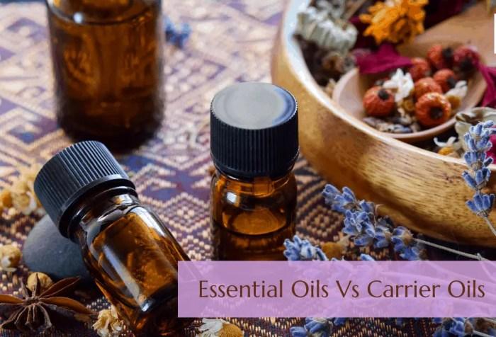 essential oils vs carrier oils