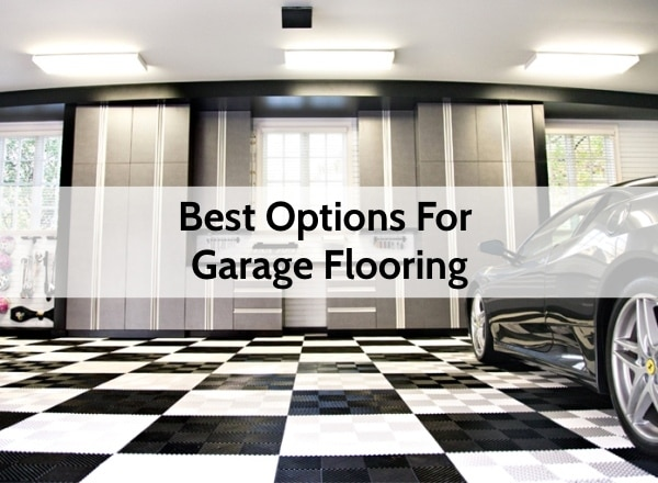 Great Options For Covering Your Garage Floor