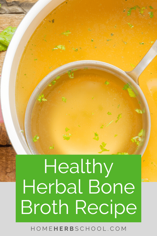 Discover how this healthy herbal bone broth recipe takes the benefits of bone broths to the next level. Easily add herbal medicine for the additional benefits. #OnlineHerbalismCourse