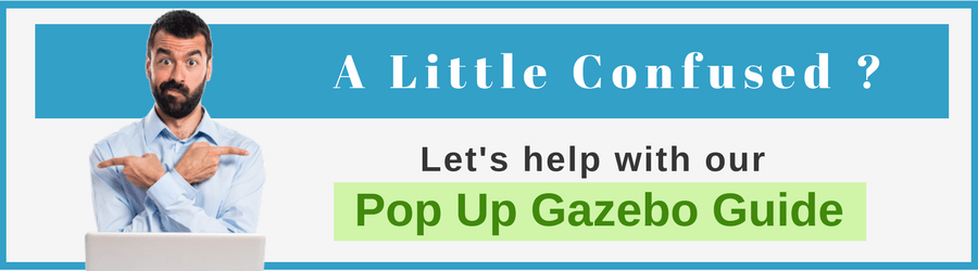 Pop up Gazebo Guide