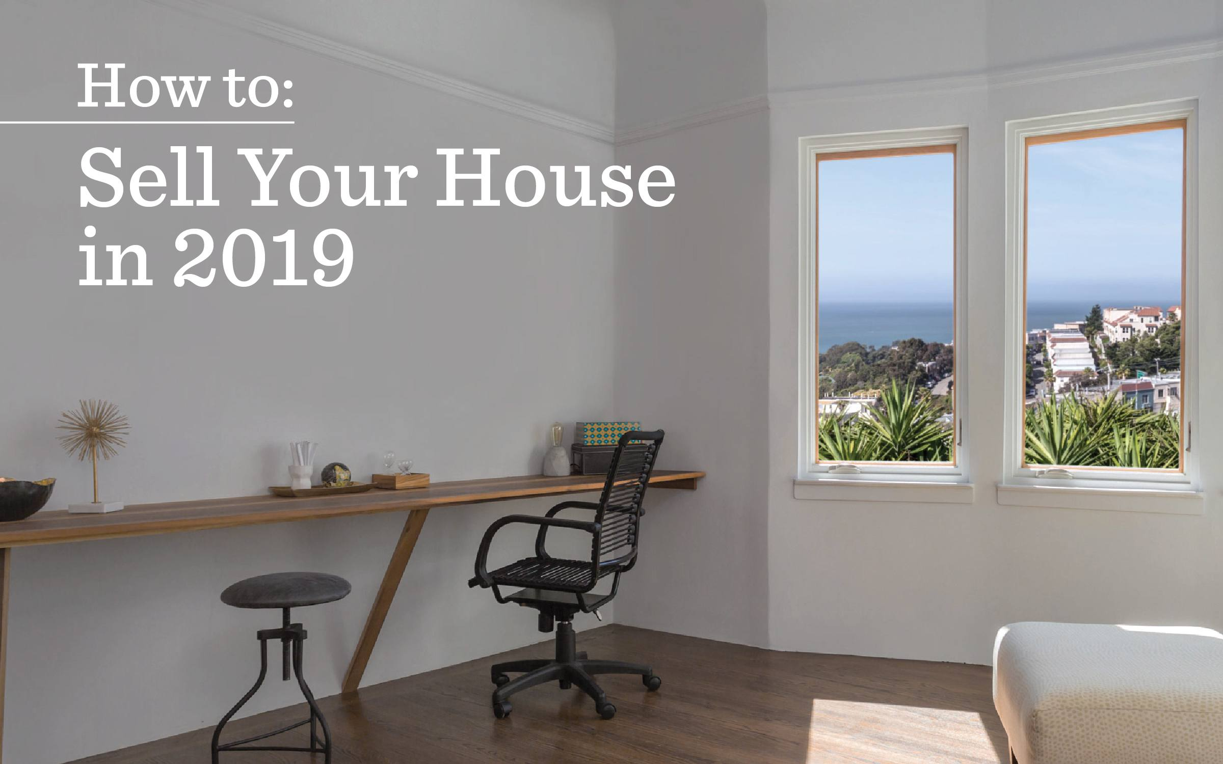 Sell your home in 2019