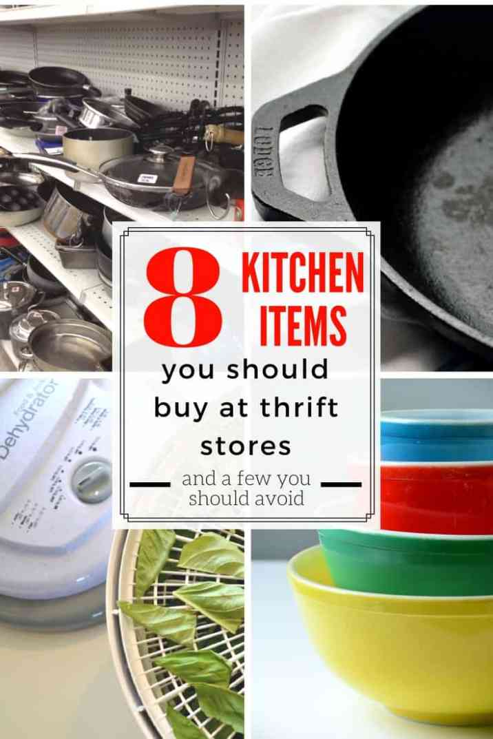 8 Kitchen items you should be buying at thrift stores. Use these tips to stock your kitchen with quality thrift store finds for a fraction of the price new.