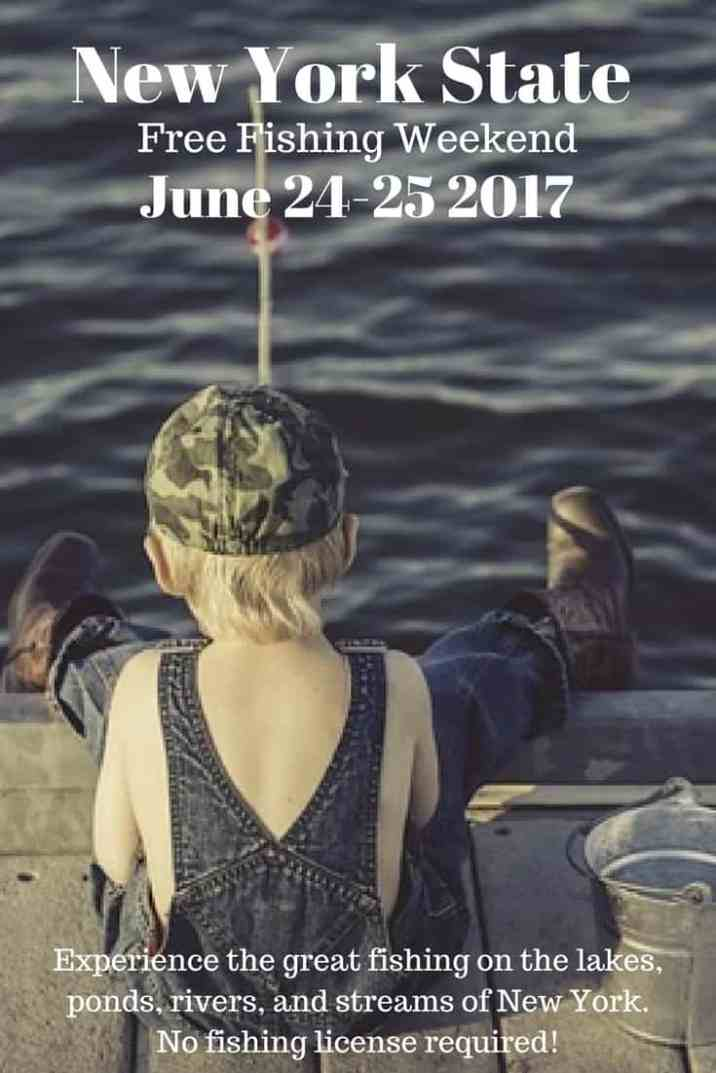 June 24-25, 2017 you can get out and experience the great fishing on the lakes, ponds, rivers, and streams of New York, no fishing license required!