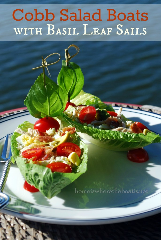 Cobb Salad Boats with Basil Leaf Sails