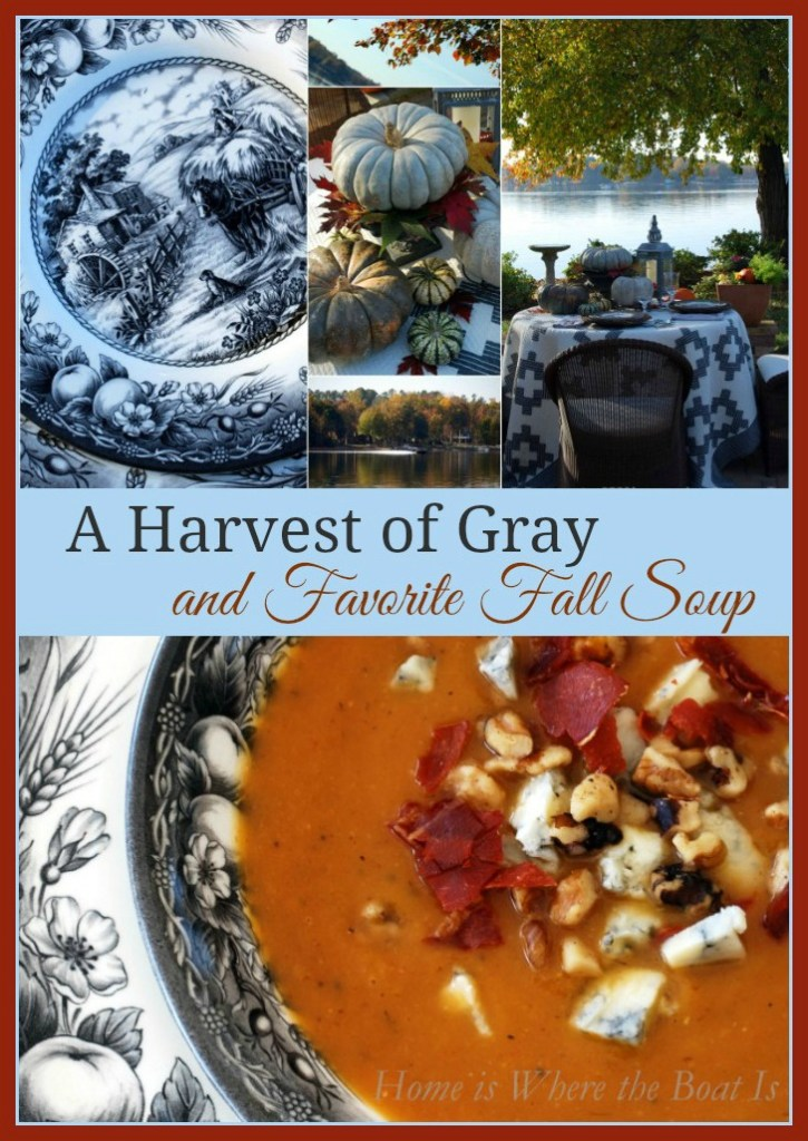A harvest of gray table and favorite fall soup recipe