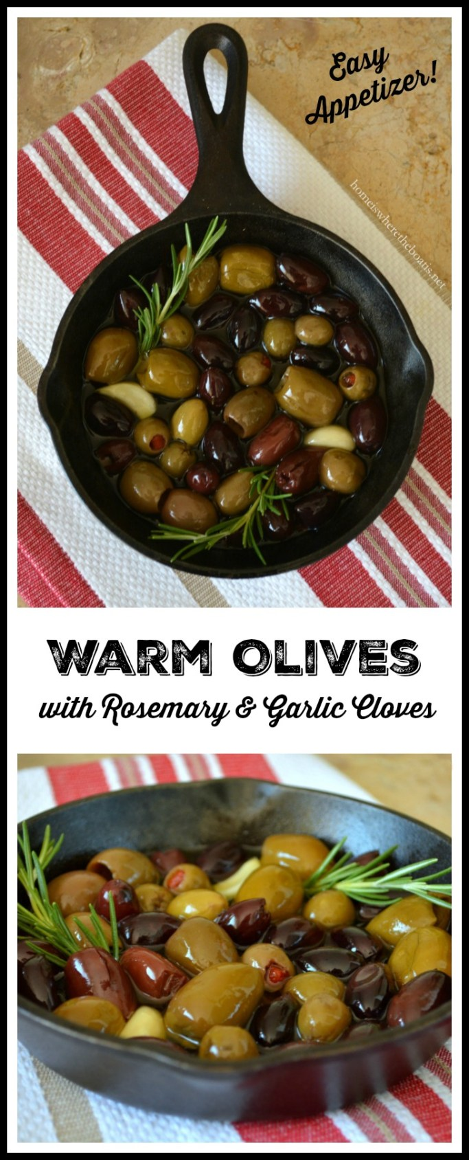Warm Olives with Rosemary & Garlic Cloves