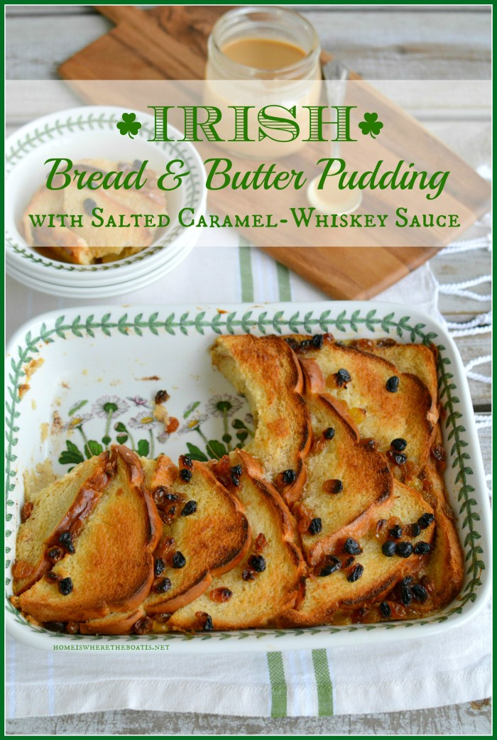 Irish Bread & Butter Pudding with Salted Caramel-Whiskey Sauce | ©homeiswheretheboatis.net #StPatricksDay #dessert #Irish #dessert #recipe