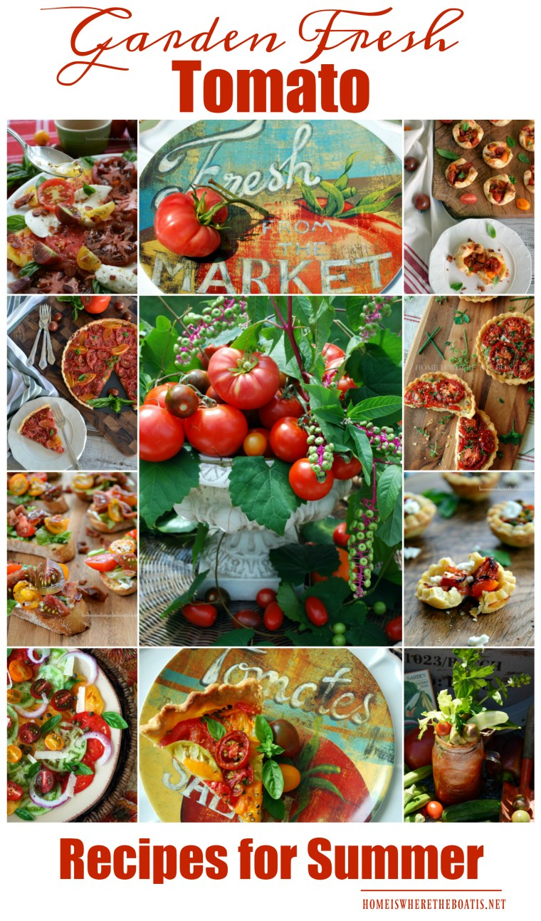 Garden Fresh Tomato Recipes for Summer! You'll find recipes for Heirloom Tomato Pie, Hot Bacon Caprese Salad, BLT Bruschetta, Easy Muffin Pan Tomato Tarts, Cheese Straw Tomato Tartlets, Heirloom Tomato Tart with Bacon-Studded Crust, and a Farmers Market Bloody Mary!