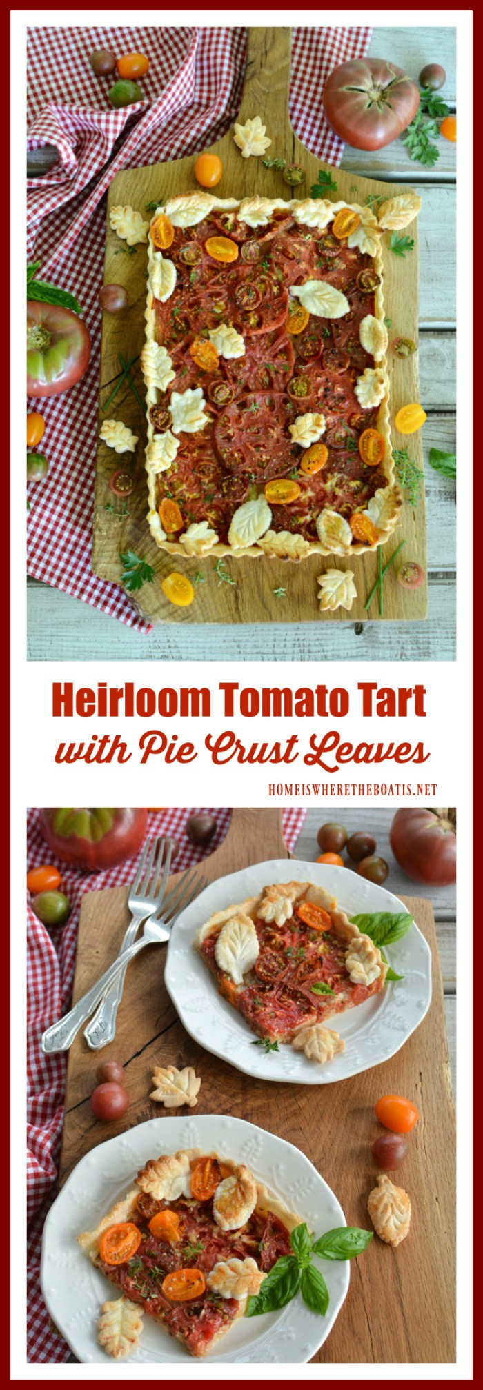 Heirloom Tomato Tart with Pie Crust Leaves