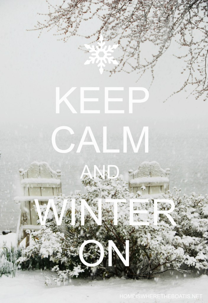 For the Cold and Snow Weary: Keep Calm and Winter On Projects and Recipes | © homeiswheretheboatis.net #winter #recipes #DIY #tablescapes