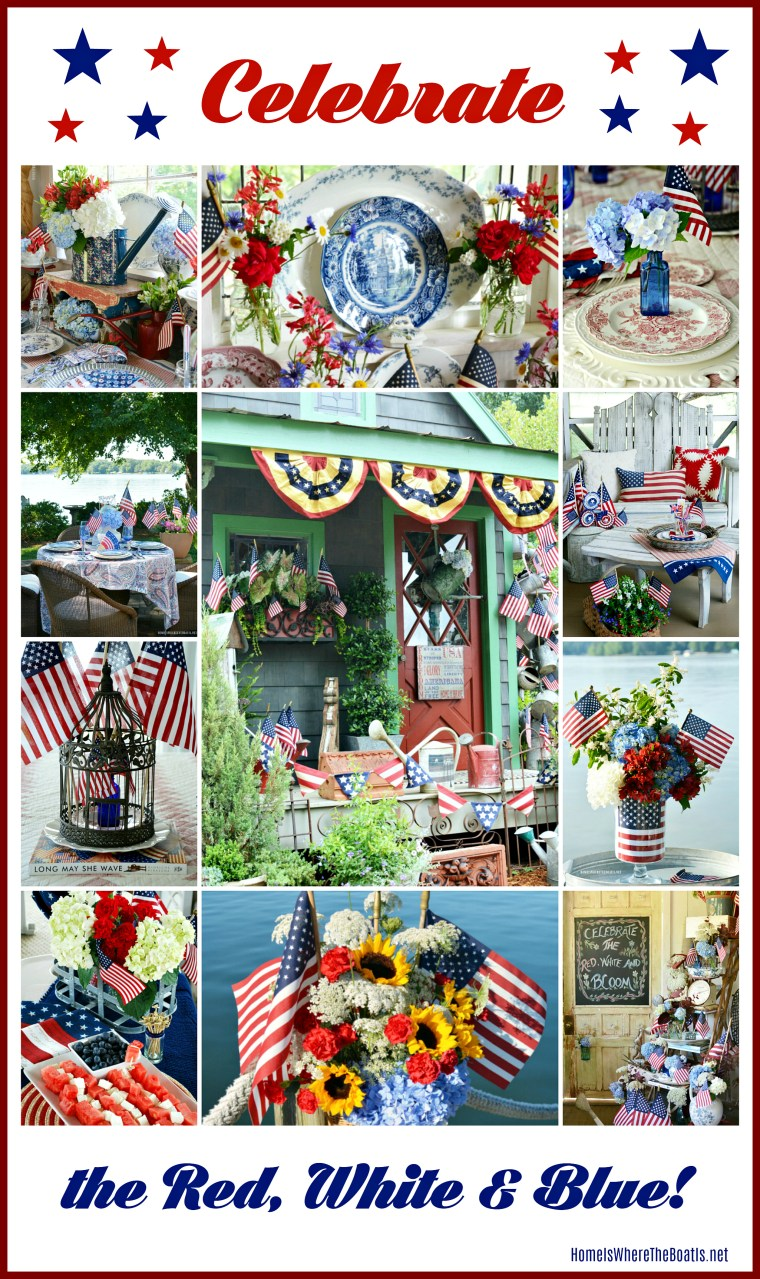Celebrate the Red, White & Blue! | ©homeiswheretheboatis.net #patriotic #flagweek #4thofJuly #tablescapes #sheshed #recipes