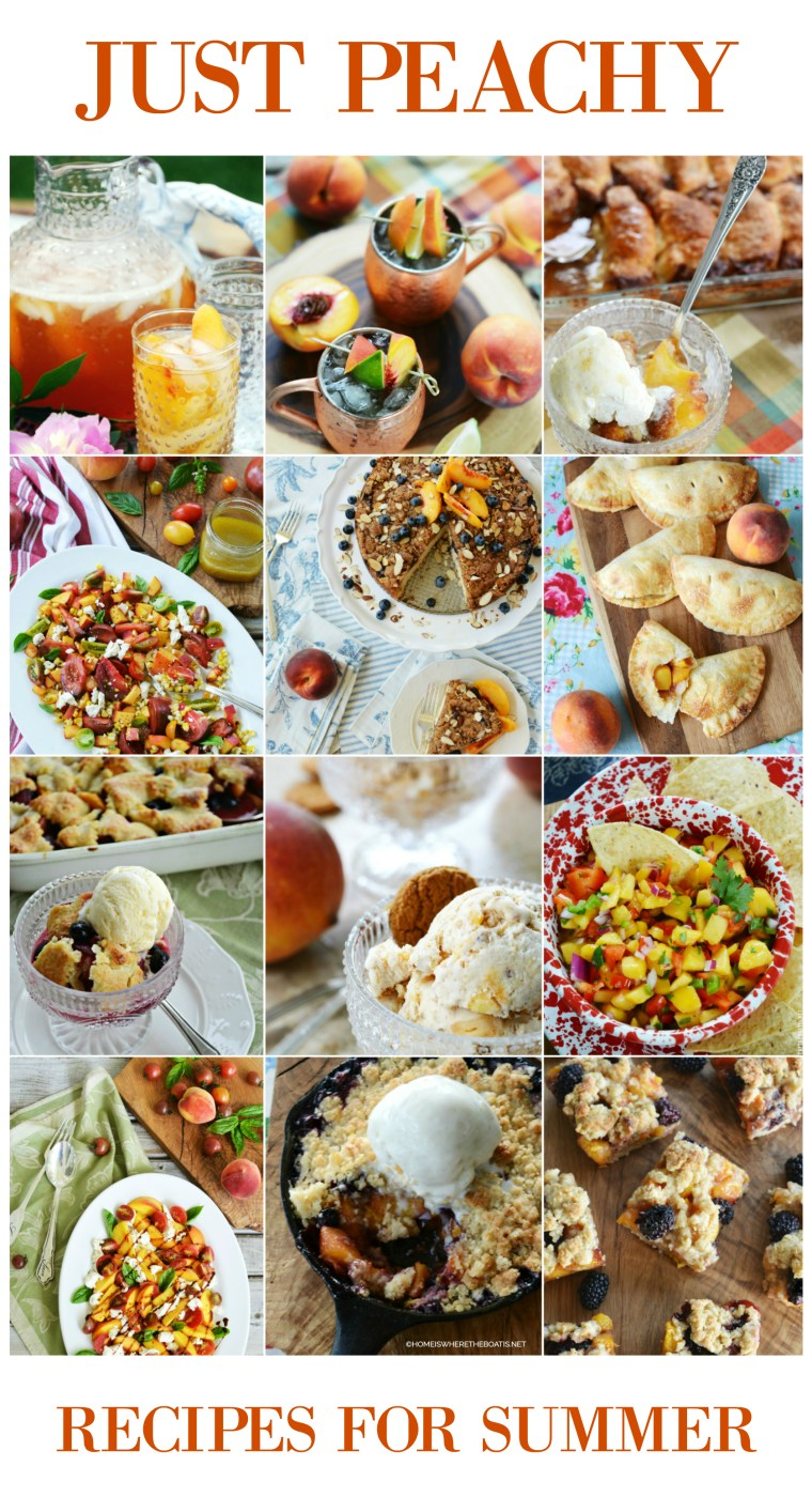 Summer Peach Recipe Round-Up |  ©homeiswheretheboatis.net #peach #recipes #desserts #salads #appetizers #peaches
