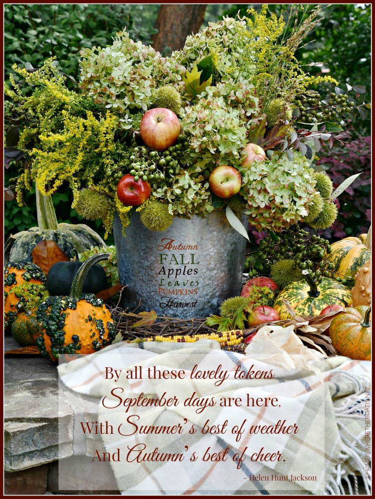 By all these lovely tokens, September days are here, With Summer's best of weather And Autumn's best of cheer. | ©homeiswheretheboatis.net #fall #quote