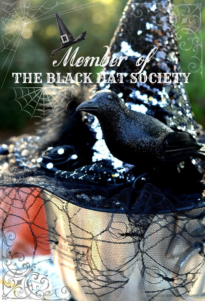 Member of The Black Hat Society | ©homeiswheretheboatis.net #Halloween #witch #DIY