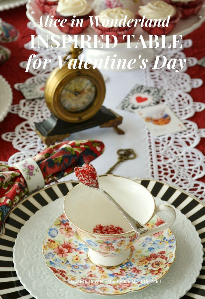 Tea with Alice and a Wonderland-inspired Table for Valentine's Day | ©homeiswheretheboatis.net #valentinesday #tablescapes #aliceinwonderland #tea