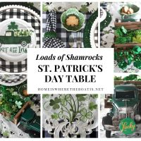 Loads of Shamrocks and St. Patrick's Day Tablescape