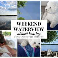 Weekend Waterview: Almost Boating