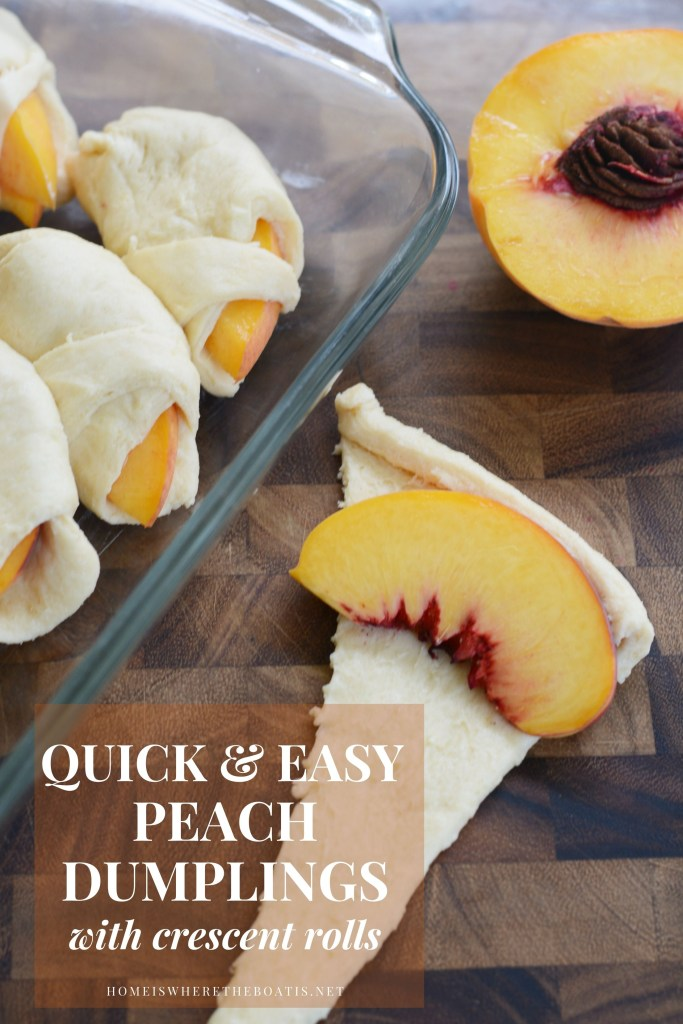 Quick and Easy Peach Dumplings with Crescent Rolls | ©homeiswheretheboatis.net #easy #summer #peach #recipes #desserts
